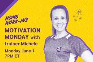 Image showing the copy Monday 7PM ET - Motivation Monday  with trainer Michele