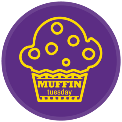 Muffin Tuesdays